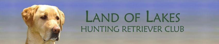 Land Of Lakes Hunting Retriever Club